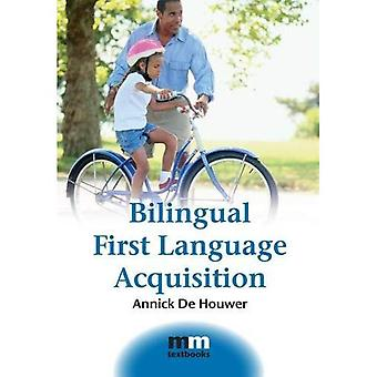 Bilingual First Language Acquisition (MM Textbooks)