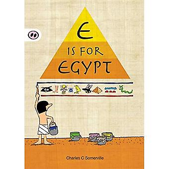 E is for Egypt (A is for Alphabet)