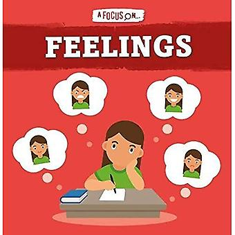 Feelings (A Focus On...)