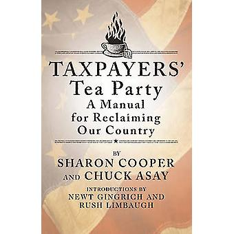 Taxpayers' Tea Party by Sharon Cooper - Chuck Asay - 9781439133637 Bo