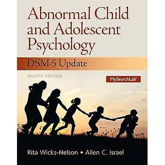 Abnorme Kind und Jugendlichen Psychologie von WicksNelson & Rita