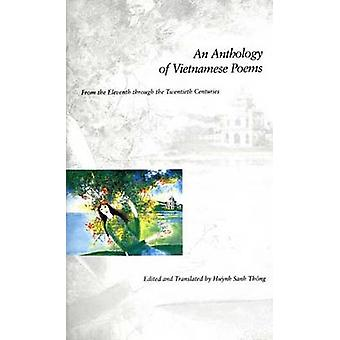 An Anthology of Vietnamese Poems From the Eleventh Through the Twentieth Centuries by Huynh & Sanh Thong