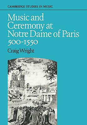 Music and Ceremony at Notre Dame of Paris 5001550 by Wright & Craig