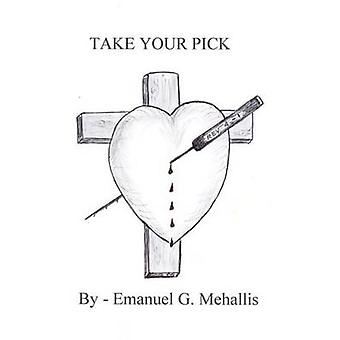 Take Your Pick by Mehallis & Emanuel G.