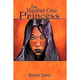 The Number One Princess by Davis & Robert