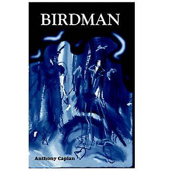 Birdman by Caplan & Anthony