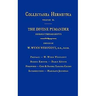 Goddelijke Pymander Collectanea Hermetica Volume 2 door Westcott & William Wynn