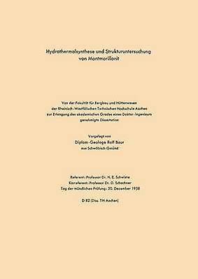 Hydrougehermalsynthese und Struktucourirtersuchung von Montmorillonit by Schwiete & Rolf