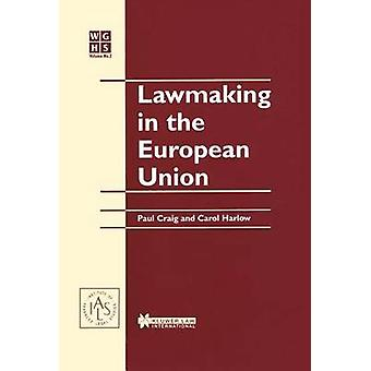 Law Making in the European Union by Craig & Paul
