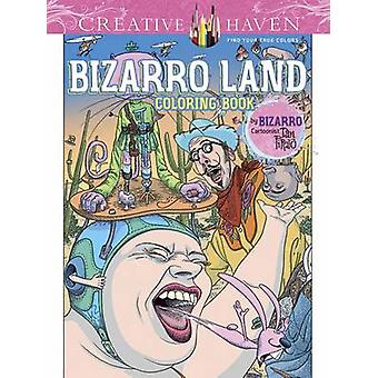 Creative Haven Bizarro Land Coloring Book by Dan Piraro - 97804868086