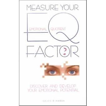 Measure Your E.Q.Factor by Gilles D'Ambra - 9780572025380 Book