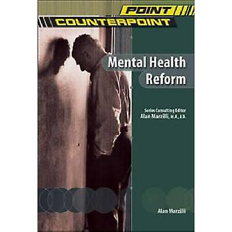 Mental Health Reform by Alan Marzilli - 9780791073728 Book