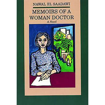 Memoirs of a Woman Doctor - a Novel by Nawal El-Saadawi - 978087286223