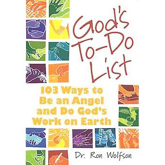 God's To-do List - 103 Ways to be an Angel and Do God's Work on Earth