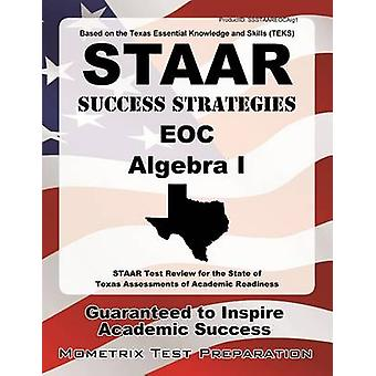 STAAR Success Strategies EOC Algebra I - STAAR Test Review for the Sta