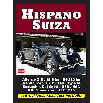 Hispano Suiza Road Test Portfolio by R. M. Clarke - 9781855209152 Book