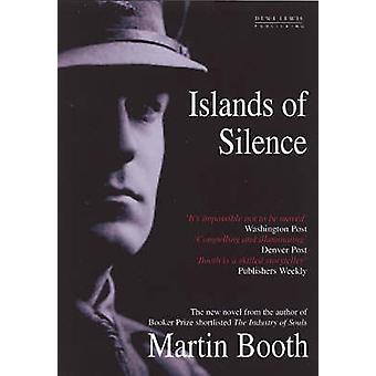 Islands of Silence by Martin Booth - 9781899235797 Book