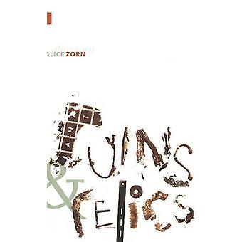 Ruins and Relics by Alice Zorn - 9781897126387 Book
