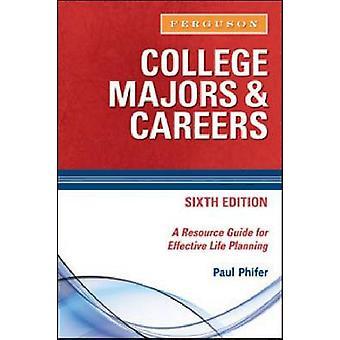 College Majors et carrières (6e édition révisée) par Paul Phifer - 978