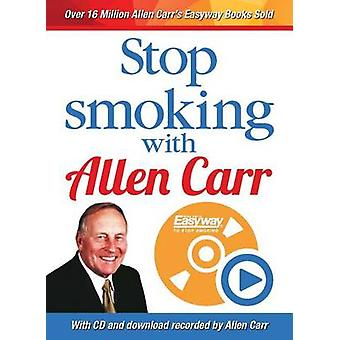 Stop Smoking with Allen Carr by Allen Carr - 9781785991462 Book
