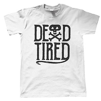Dead Tired Mens T-Shirt | Halloween Fancy Dress Costume Trick Or Treat | Hallows Eve Ghost Pumpkin Witch Trick Treat Spooky | Halloween Gift Him Dad