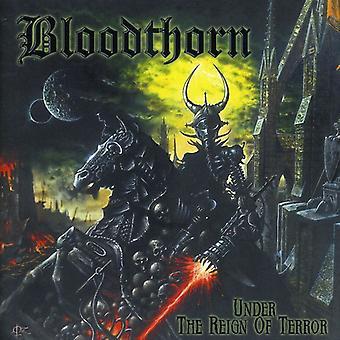 Bloodthorn - Under regeringstiden av skräcken [CD] USA import