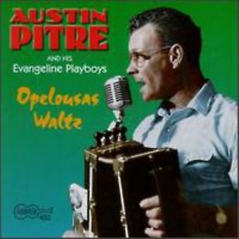 Austin Pitre - Opelousa vals [CD] USA import