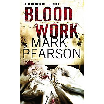 Blood Work by Mark Pearson - 9780099515784 Book