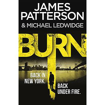 Burn by James Patterson - 9780099574040 Book