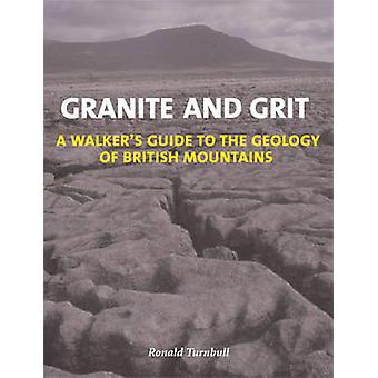 Graniet en Grit - een Walker's Guide to de geologie van Britse Mountain