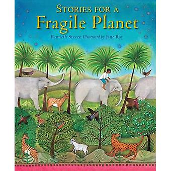Stories for a Fragile Planet - Traditional Tales About Caring for the