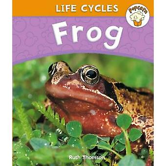 Frog by Ruth Thomson - 9780750272049 Book