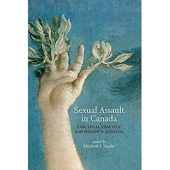 Agression sexuelle au Canada - droit - b de militantisme féminin et de la pratique juridique