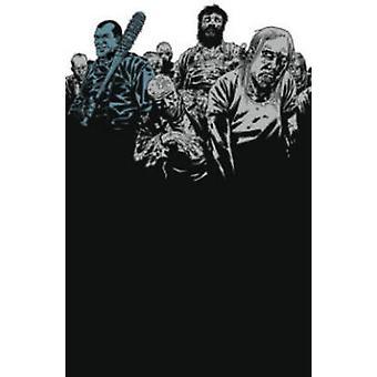 The Walking Dead - Volume 9 by Cliff Rathburn - Charlie Adlard - Rober