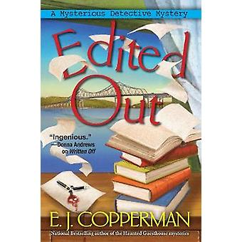 Edited Out - A Mysterious Detective Mystery by Edited Out - A Mysteriou