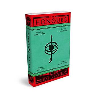 The Honours (Main) by Tim Clare - 9781782114765 Book