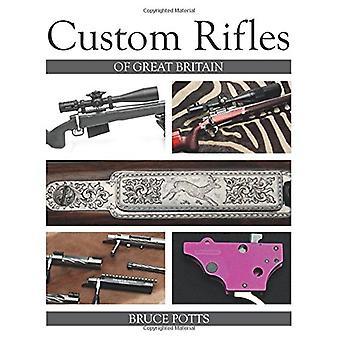 Customizados Rifles de Gran Bretaña por Bruce Potts - libro 9781785002588