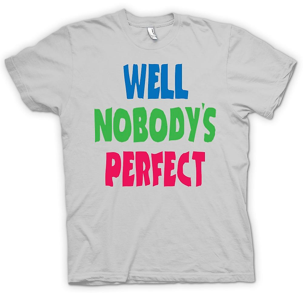 Mens T-shirt - Well Nobodys Perect - Some Like It Hot