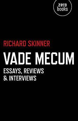 Vade Mecum - Essays - Reviews & Interviews by Richard Skinner - 978178