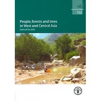 Mensen - bossen en bomen in West- en Centraal-Azië - Outlook voor 2020