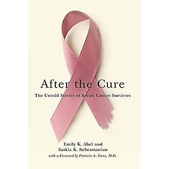 After the Cure: The Untold Stories of Breast Cancer Survivors