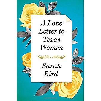 Une lettre d'amour aux femmes du Texas