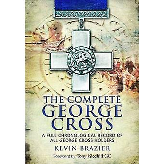 The Complete George Cross by Kevin Brazier