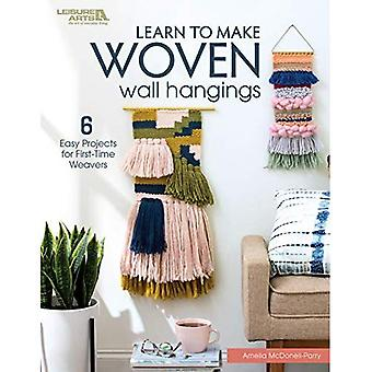 Learn to Make Woven Wall Hangings: 7 Easy Projects for First-Time Knotters