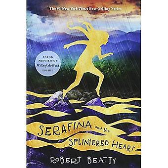Serafina and the Splintered� Heart (Serafina)