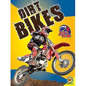 Dirt Bikes (Let's Ride)