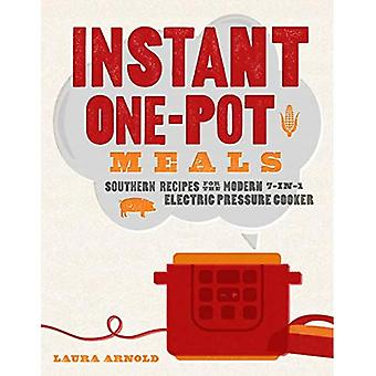 Instant One-Pot Meals - Southern Recipes for the Modern 7-in-1 Electric Pressure Cooker