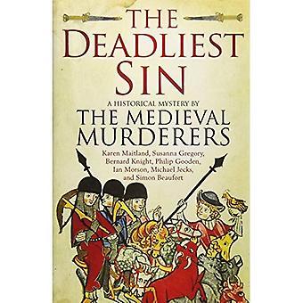 Den dödligaste synden (medeltida mördare 10)