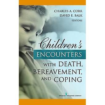 Rencontres pour enfants du deuil de la mort et l'adaptation par Corr & Charles A.