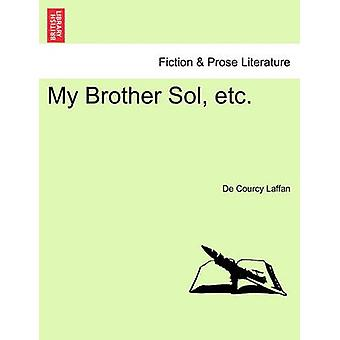 My Brother Sol etc. by Laffan & De Courcy